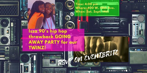 The TWINZ 90's Hip Hop Throwback Going Away Party