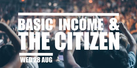 Basic Income & the Citizen tickets