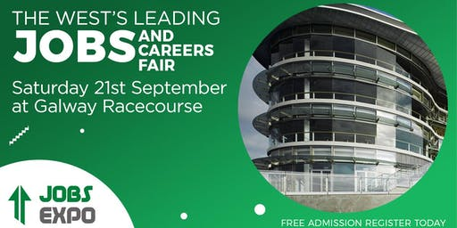 Jobs Expo Galway - Saturday 21st September 2019