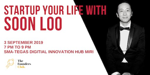 Startup Your Life - With Soon Loo
