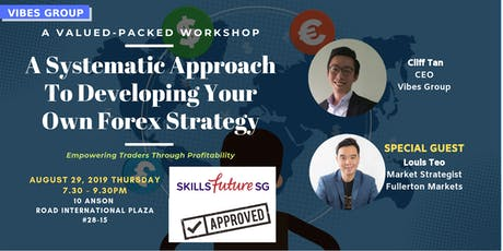 [FREE] A Systematic Approach To Developing Your Own Forex Strategy tickets