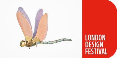 Circus at London Design Festival - In conversation with a dragonfly tickets