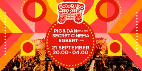 Pig&Dan, Secret Cinema, Egbert LIVE, SQL tickets