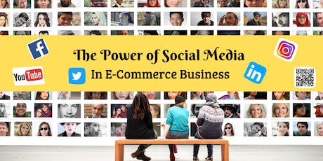 [Moving Forward] The Power Of Social Media In eCommerce Business tickets