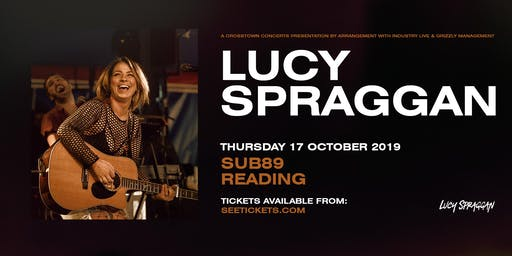 Lucy Spraggan Plus Special Guests (Sub89, Reading)