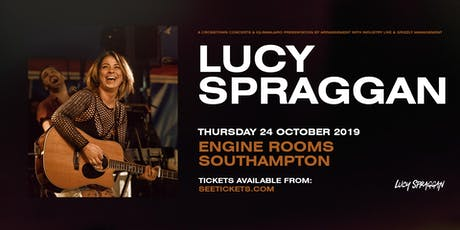 Lucy Spraggan Plus Special Guests (Engine Rooms, Southampton) tickets