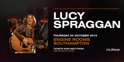 Lucy Spraggan Plus Special Guests (Engine Rooms, Southampton)
