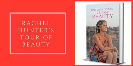 RACHEL HUNTER'S BEAUTY OF SOUL - ROTORUA tickets
