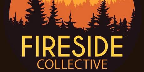 FIRESIDE COLLECTIVE tickets