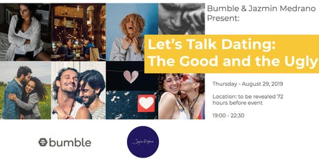 Let's Talk Dating: The Good and the Ugly tickets