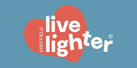 Live Lighter Sheffield Launch  tickets