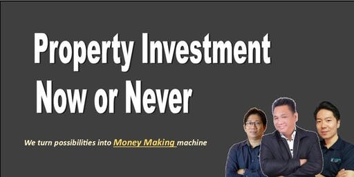 Property Investment Now or Never
