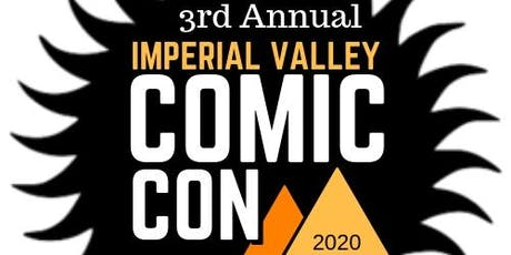 Imperial Valley Comic Con 2020 tickets
