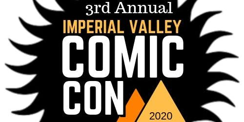 Imperial Valley Comic Con 2020
