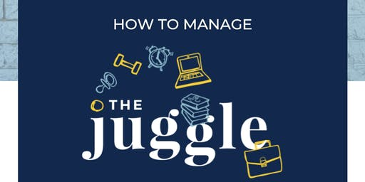 How To Manage The Juggle