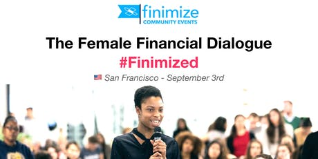 Female Financial Dialogue #Finimized, SF tickets