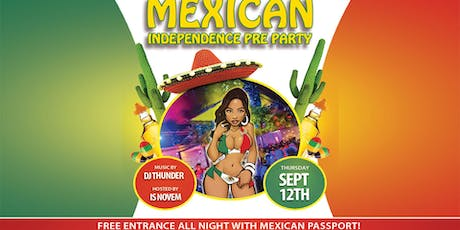 Mexican Independence Pre Party tickets