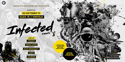 INFECTED - 5. Oktober 2019 // GLEIS 18