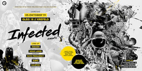 INFECTED - 5. Oktober 2019 // GLEIS 18 Tickets
