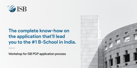 ISB PGP Application Workshop - Bangalore 4PM tickets