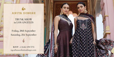 Anita Dongre Trunk Show - Los Angeles! tickets