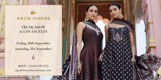 Anita Dongre Trunk Show - Los Angeles!