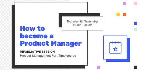 PRODUCT MANAGEMENT INFO SESSION: Bring amazing products to the market! tickets