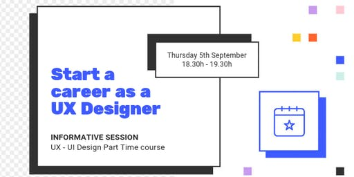 UX - UI DESIGN INFO SESSION:  Learn how to become a UX Designer yourself!