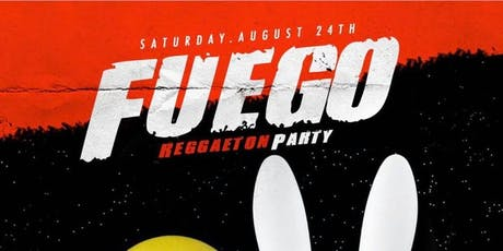 Fuego Reggaeton Party tickets