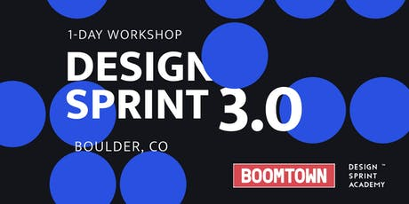 Design Sprint 3.0 Workshop - Boulder tickets
