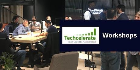 Techcelerate Workshop 4 & 5 - Sales (First £1m) and Legals (Startup Essentials) tickets