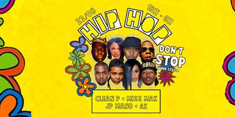 HIP HOP DON'T STOP 18h-6h au Wanderlust billets