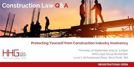 HHG Legal Q&A Series -  Construction Industry Insolvency tickets