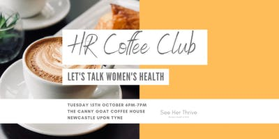 HR Coffee Club: Let's Talk Women's Health