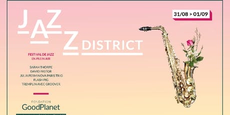 Jazz District Festival #1 billets