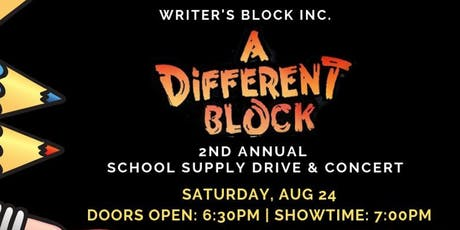 A Different Block: 2nd Annual School Drive tickets