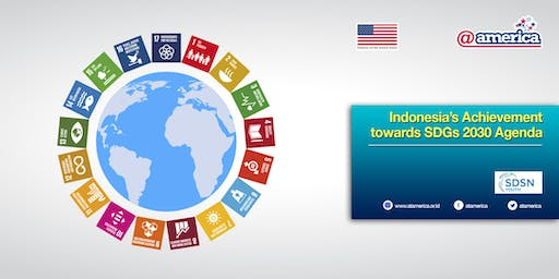 Indonesia's Achievement towards SDGs 2030 Agenda