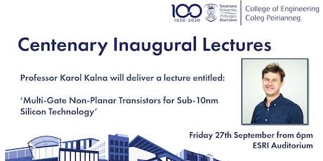 CoE - Centenary Inaugural Lectures - Professor Karol Kalna tickets