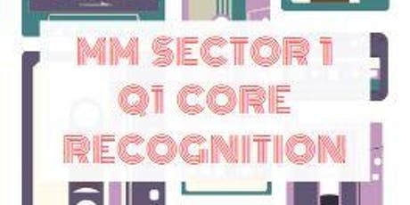 MM SECTOR 1 Q1 CORE RECOGNITION (AM) tickets