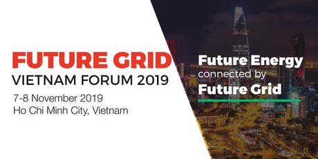 Future Grid Vietnam Forum 2019 tickets