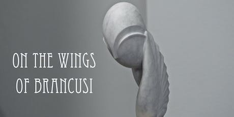 特別放映會:《布朗庫西之翼》 Special Screening: On the Wings of Brancusi tickets