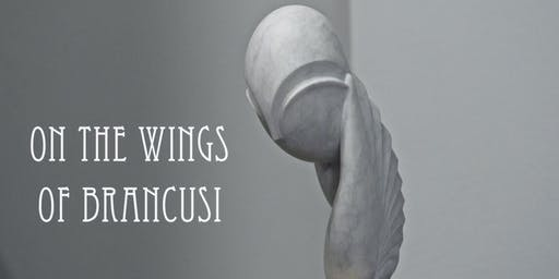 特別放映會:《布朗庫西之翼》 Special Screening: On the Wings of Brancusi