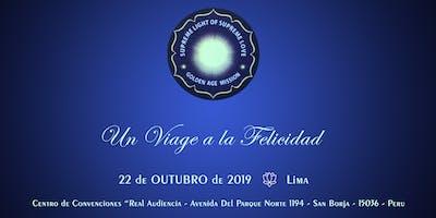 Un Viage a la Felicidad - Lima - Peru - 22/10/2019