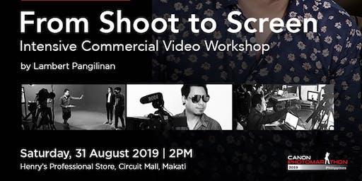 From Shoot to Screen | Intensive Commercial Video Workshop