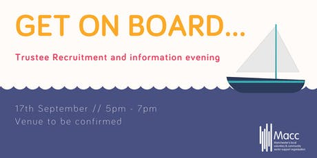 Get On Board - Trustee Recruitment and Information Evening tickets