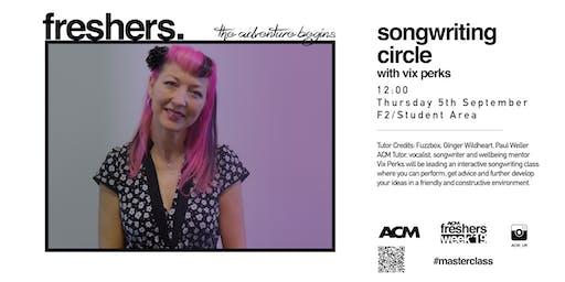 MASTERCLASS: Songwriting Circle