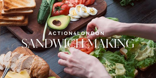 Action4London Sandwich Making 2019