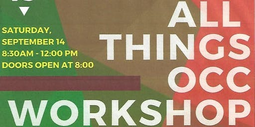 All Things OCC Workshop