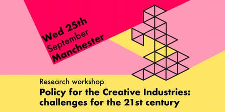 Policy for the Creative Industries: challenges for the 21st century, MCR tickets