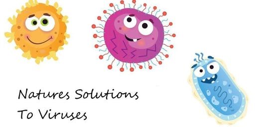 Natures Solutions To Viruses